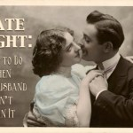 Date Night: What to do if your husband won't plan it.