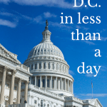 How to see DC in Less than a Day