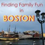 Finding Family Fun in Boston