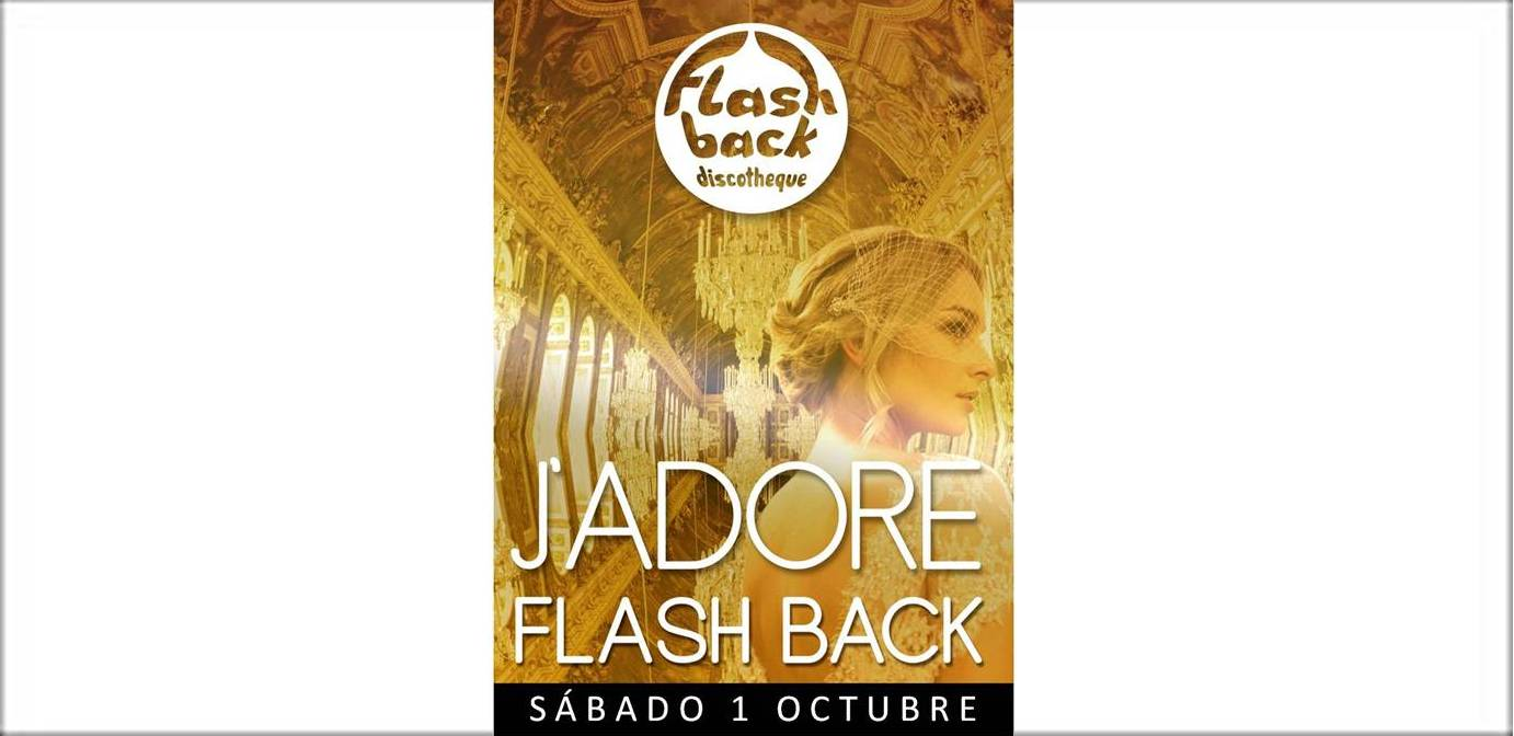 J'ADORE FLASH BACK