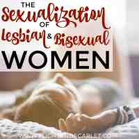 The Sexualization of Lesbian & Bisexual Women
