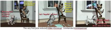 "The very first [size reduced] Kitteh Khronical: ""Unintended Konsiquences"""