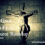 The Great Lenten Resource Roundup: 2017 Edition