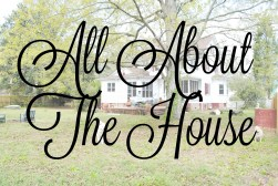 All about the house