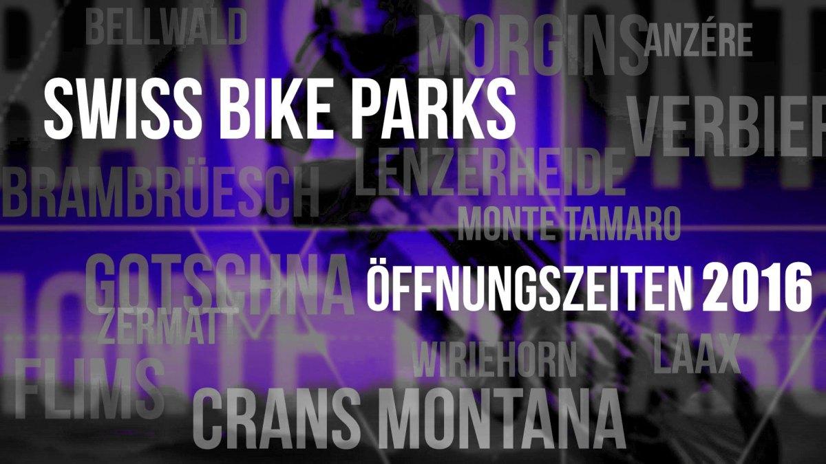 Bikepark Öffnungszeiten 2016: update