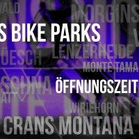 Bikepark Öffnungszeiten 2016