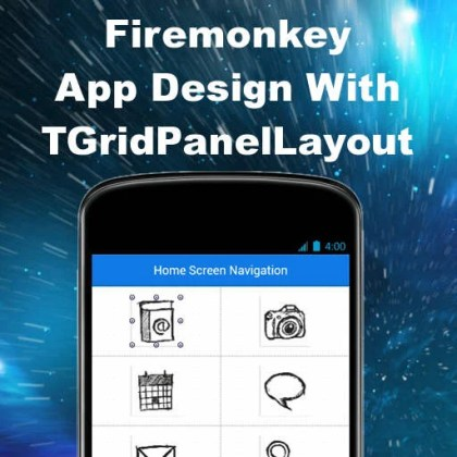 Delphi XE6 Firemonkey Control Grid Screen Layout