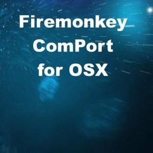 Delphi XE6 Firemonkey Com Port Component