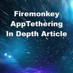 Delphi XE7 Firemonkey App Tethering Tutorial
