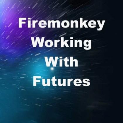 Delphi XE7 Firemonkey Asynchronous Futures