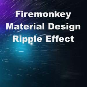Delphi XE8 Firemonkey Material Design Ripple Click Effect Android IOS Windows