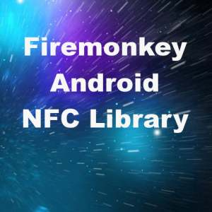 Delphi XE8 Firemonkey NFC Android Library