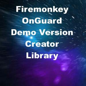Delphi XE8 Firemonkey OnGuard Demo Version Builder Creator Android IOS