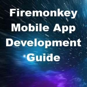 Delphi 10 Seattle Mobile App Development Guide Android IOS