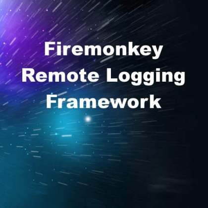 Delphi 10 Seattle Firemonkey Remote Logging Framework Android IOS