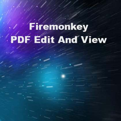 Delphi 10 Berlin Firemonkey PDF Edit View Android IOS OSX Windows