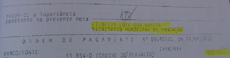 Pagamento autorizado pelo ex secretario Gilberto