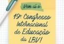 Vem aí o 19º Congresso Internacional de Educação da LBV!