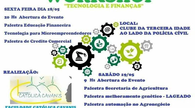VEM AI 1º WORKSHOP DE TECNOLOGIA E FINANÇAS DA FACULDADE CATÓLICA CAVANIS,