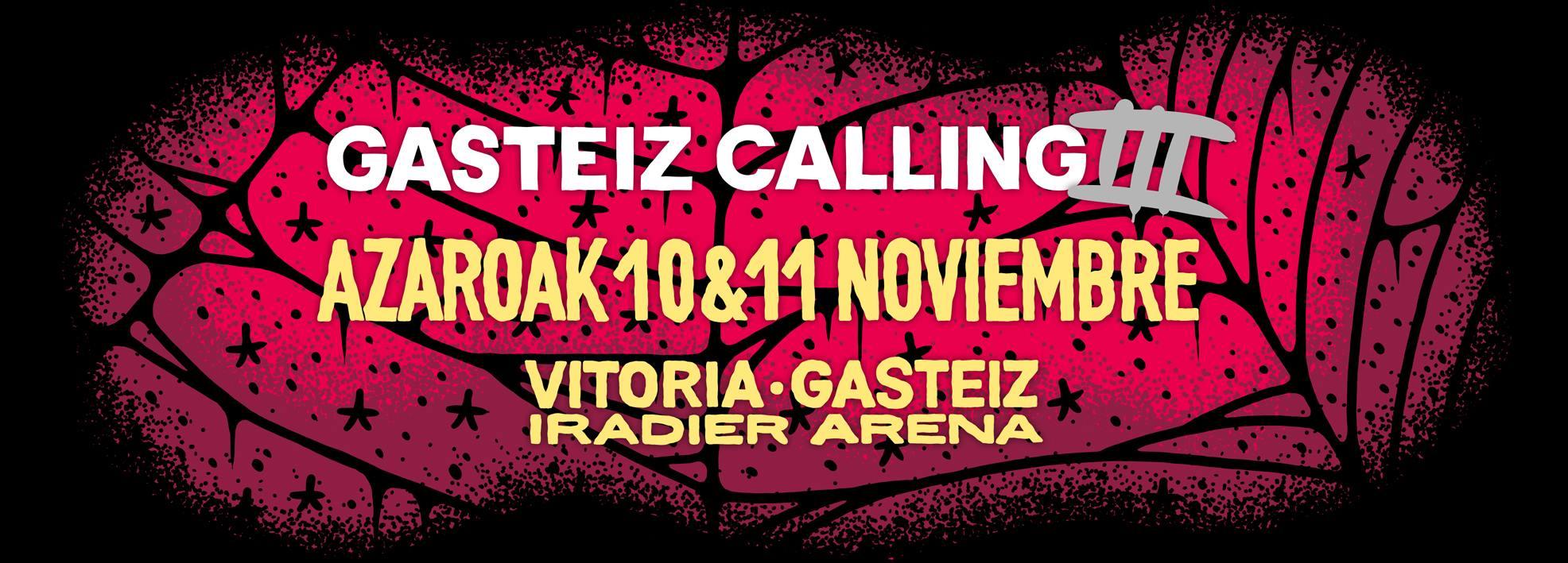 Ya esta aqui el GASTEIZ CALLING 2017… !!
