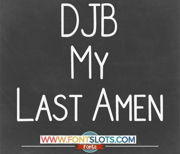 DJB My Last Amen Font