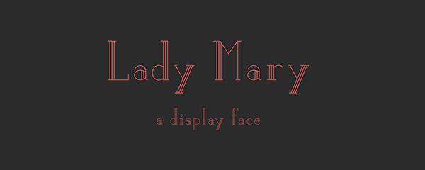 Lady Mary Font