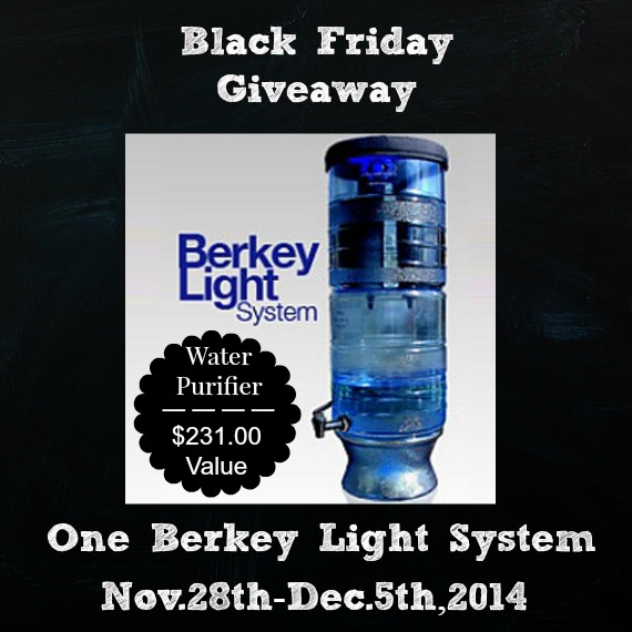 Black Friday Berkey Light Giveaway-Nov.28th-Dec.5th, 2014 by FoodStorageMoms.com