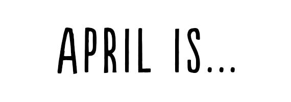April Is