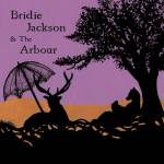 Bridie Jackson & The Arbour Prolong