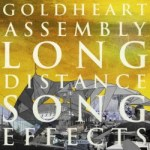 Goldheart Assembly Album Long Distance Song Effects