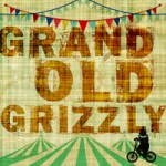 GrandOldGrizzly_cover