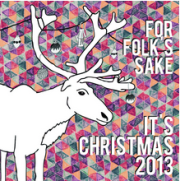 For Folk's Sake It's Christmas 2013 thumbnail