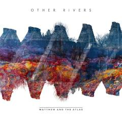 matthew-and-the-atlas-other-rivers