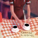 felice-brothers-favorite-waitress