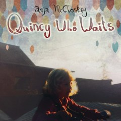 Quincy-Who-Waits-web