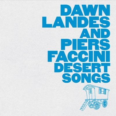 piers-faccini-dawn-lndes-desert-songs