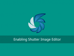 Shutter Image Editor enable