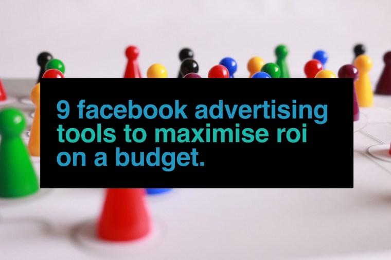Facebook Advertising Tools