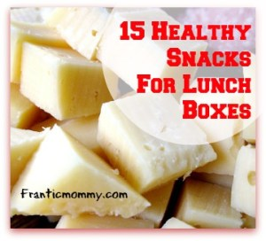 15 Healthy Snacks For Lunch Boxes