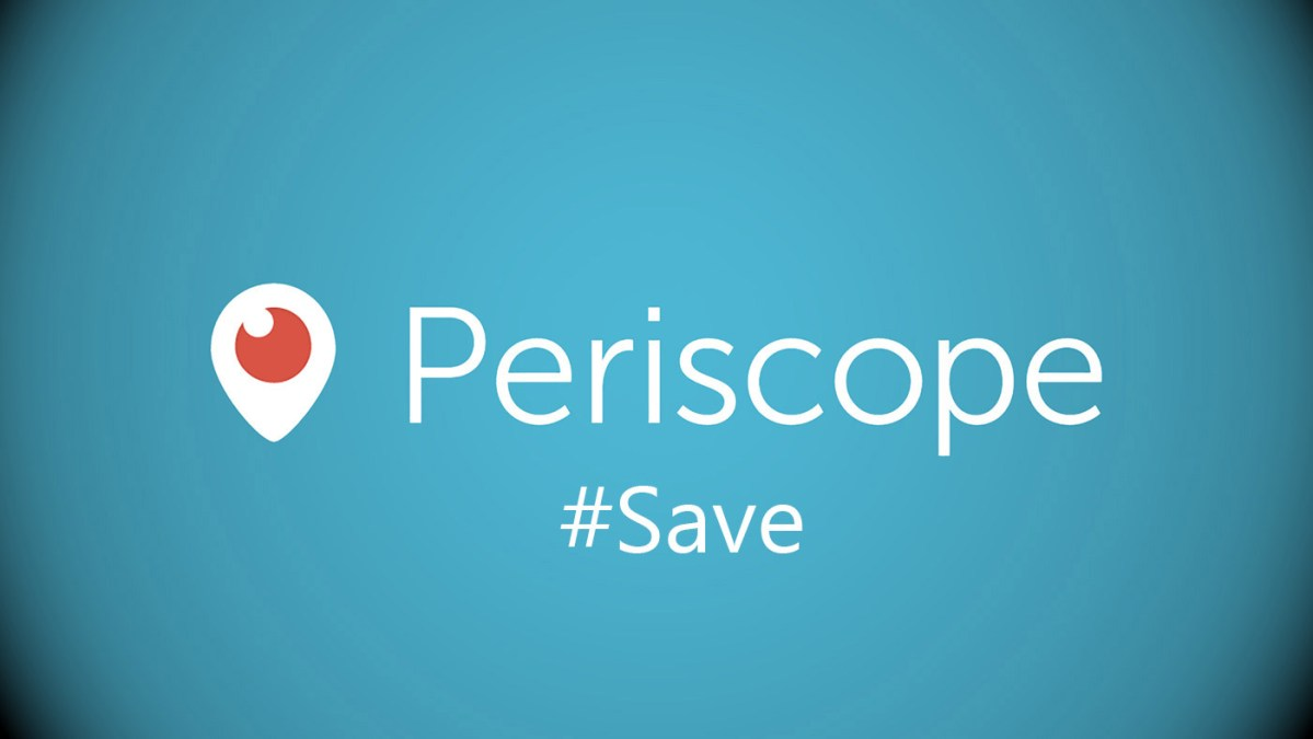 Con #Save su Periscope adesso salvi i tuoi video
