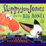 Skippyjon Jones and the Big Bones by Judy Schachner