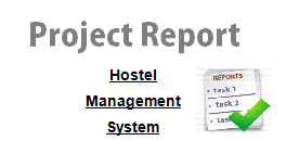 Project report on Hostel Management System