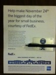FedEx Small Business Card for $25 to help make November 24th the biggest day if the year for small business , courtesy of FedEx.