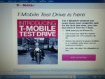 T-mobile Test Drive Winner - There I've a catch Have to have money on hold on a credit or debit card , they don't get the phone back after 7 Days they will take  amount of $699.00 out of your account or if is broken or damaged will h