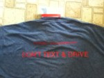 Back view - @torklaw I www.torklaw.com DON'T TEXT & DRIVE T-shirt & wristband from The Torkzadeh Law Firm
