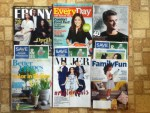Ebony February magazine - Every Day with Rachael Ray March magazine - Inc. April magazine - Better Homes and Gardens April magazine - Siempre Mujer April-May magazine - Family Fun April magazine