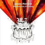 Jason Forrest-shamelessly-exciting