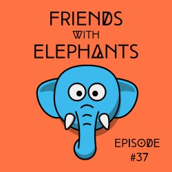 FriendsWithElephants-Ep37