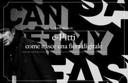 e-Pitti | come nasce una fiera virtuale