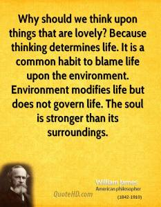 william-james-philosopher-why-should-we-think-upon-things-that-are